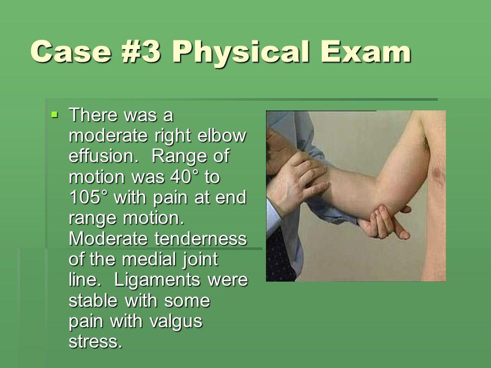 Case #3 Physical Exam