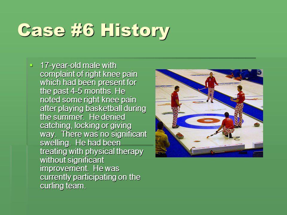 Case #6 History