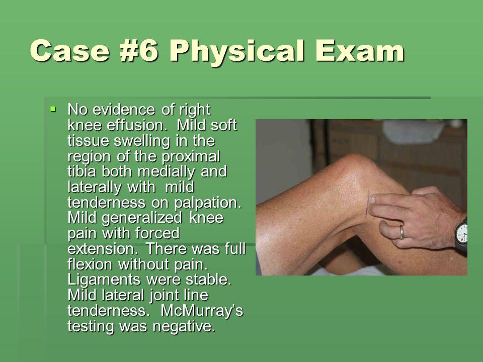 Case #6 Physical Exam