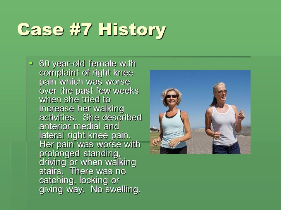 Case #7 History
