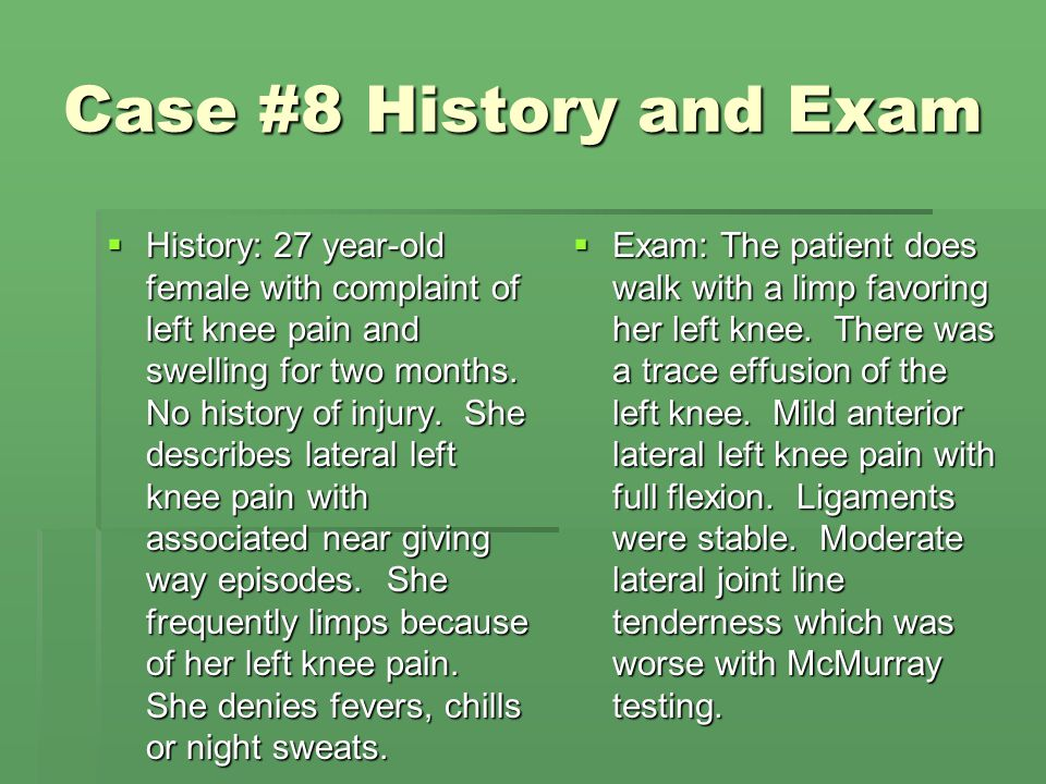 Case #8 History and Exam