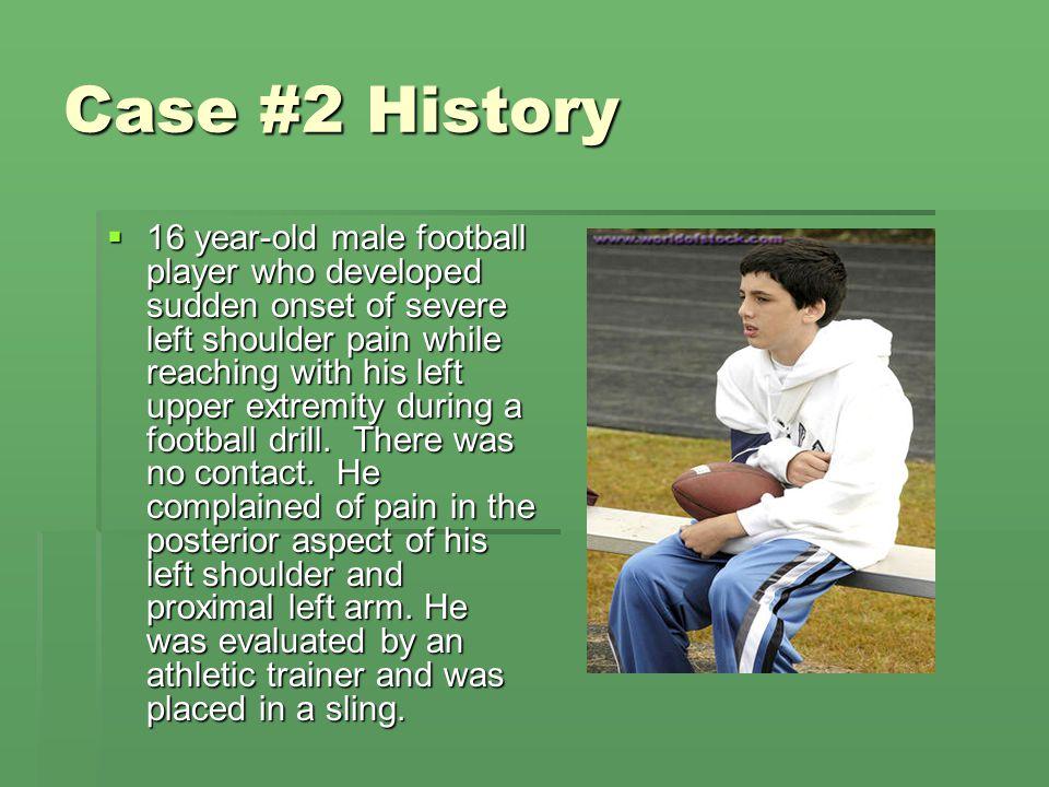 Case #2 History