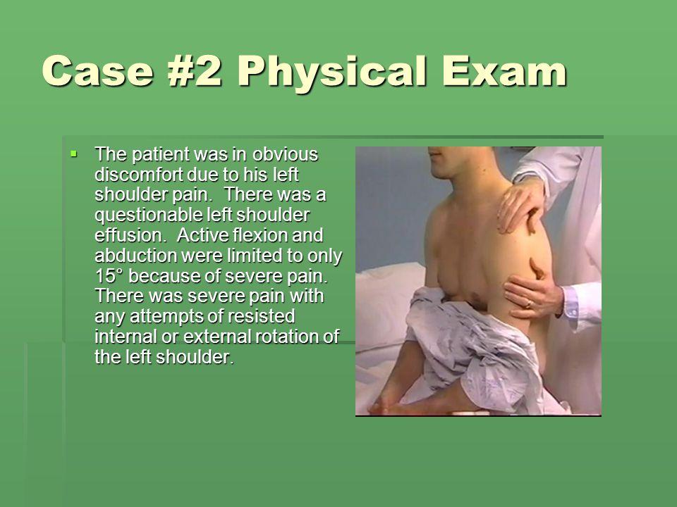 Case #2 Physical Exam