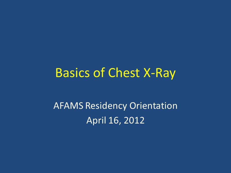 AFAMS Residency Orientation April 16, 2012