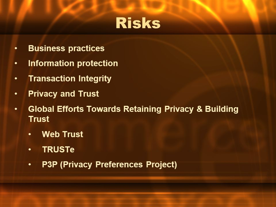 Risks Business practices Information protection Transaction Integrity