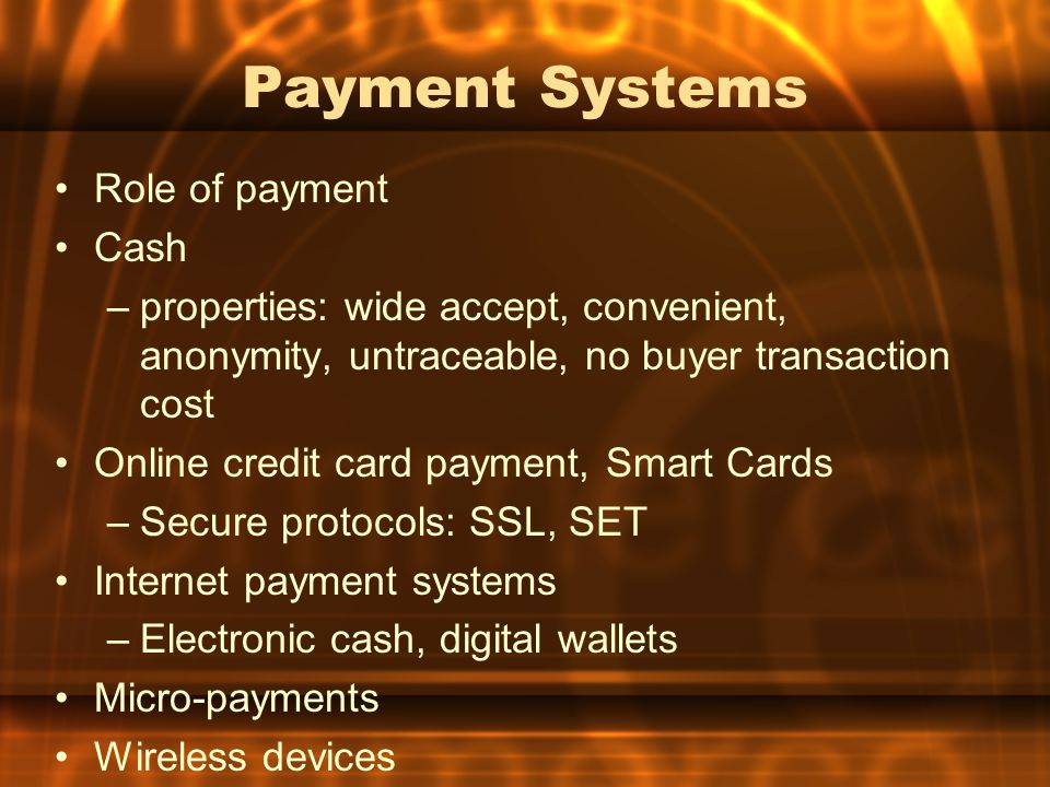 Payment Systems Role of payment Cash