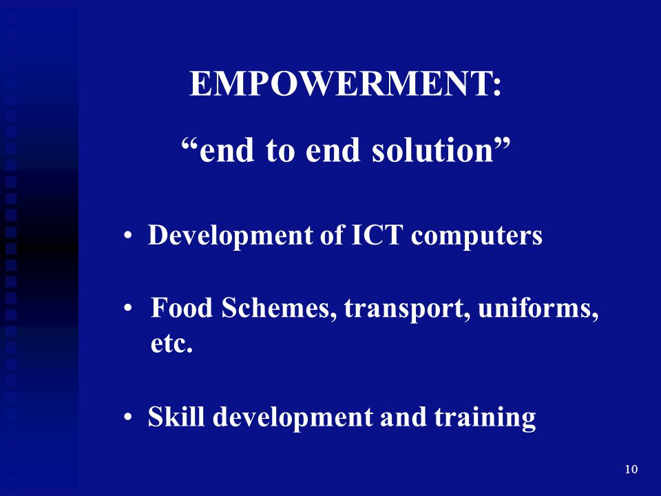 EMPOWERMENT: end to end solution