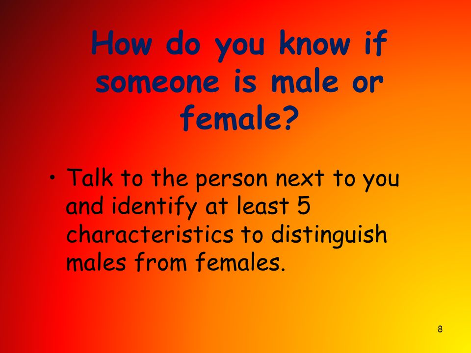 How do you know if someone is male or female