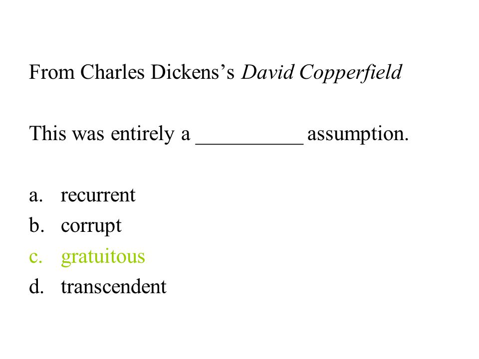 From Charles Dickens's David Copperfield