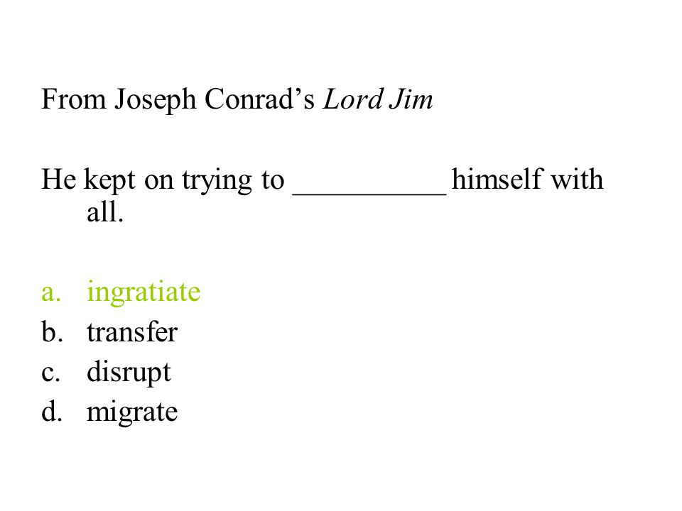 From Joseph Conrad's Lord Jim