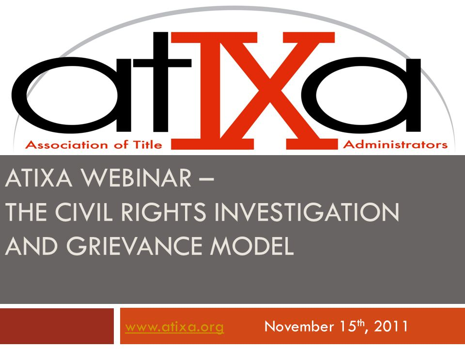 Atixa webinar – the civil rights investigation and grievance model