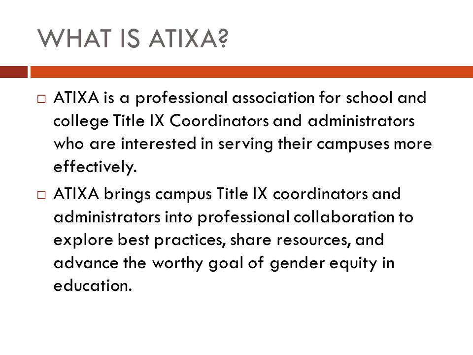 WHAT IS ATIXA