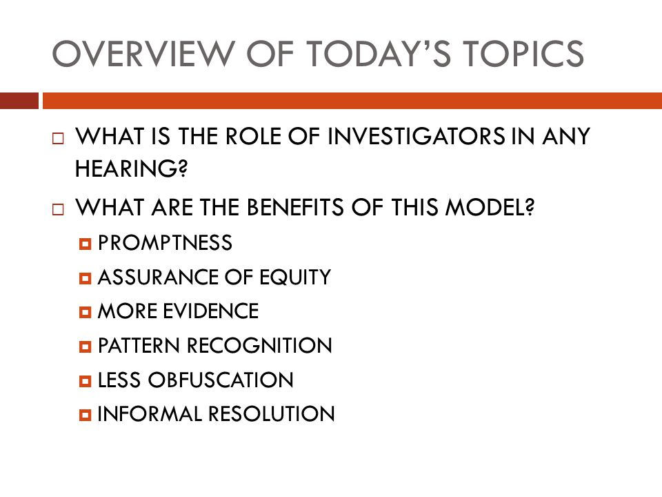 OVERVIEW OF TODAY'S TOPICS