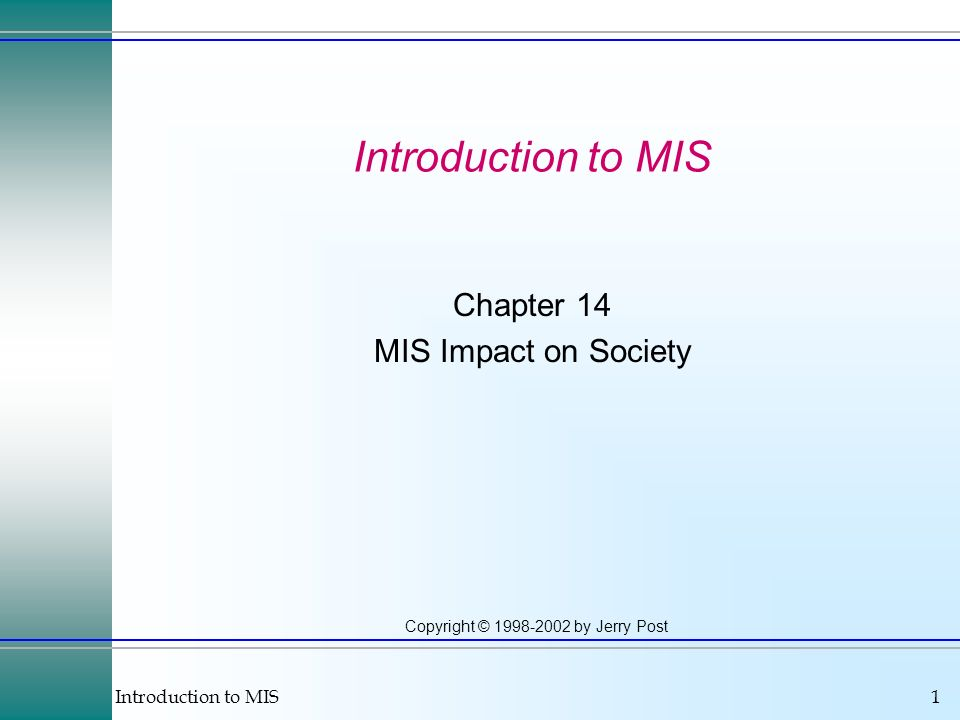 Chapter 14 MIS Impact on Society
