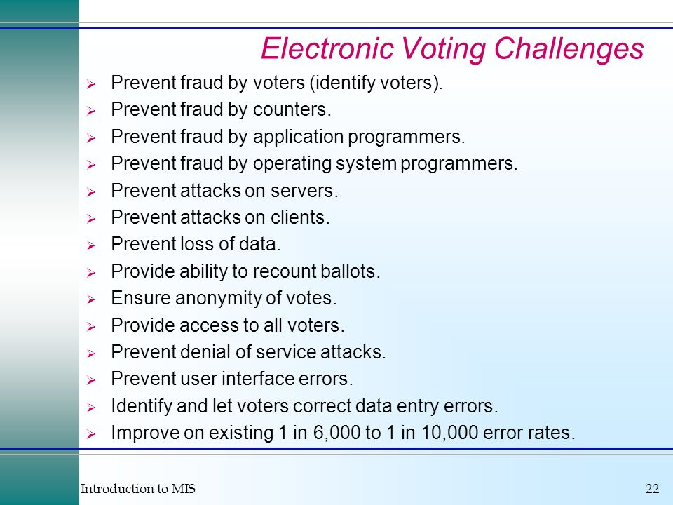 Electronic Voting Challenges