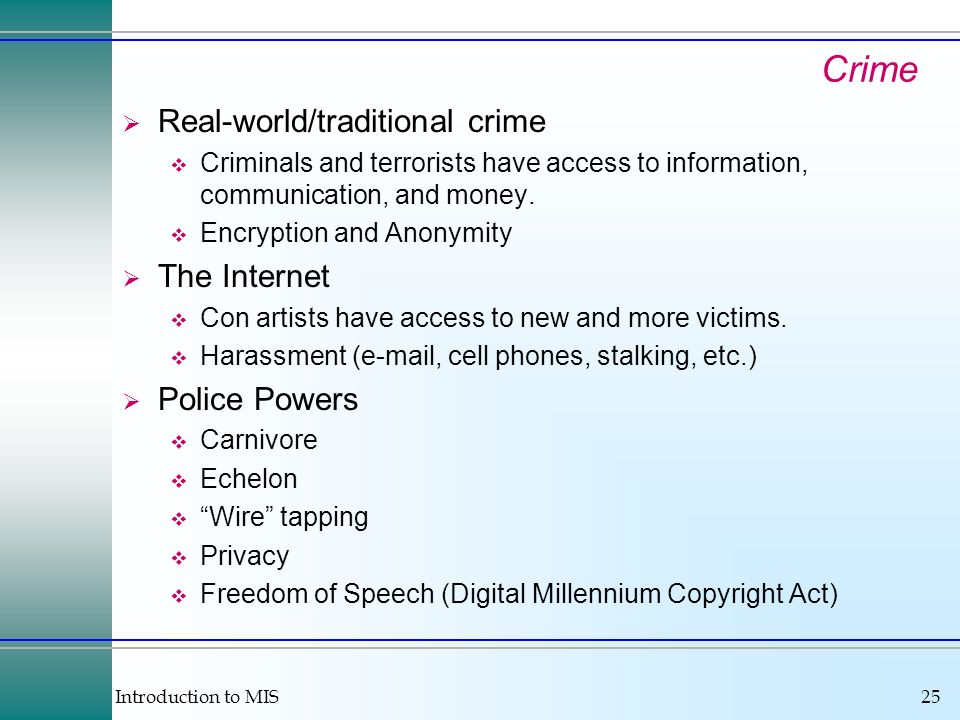 Crime Real-world/traditional crime The Internet Police Powers