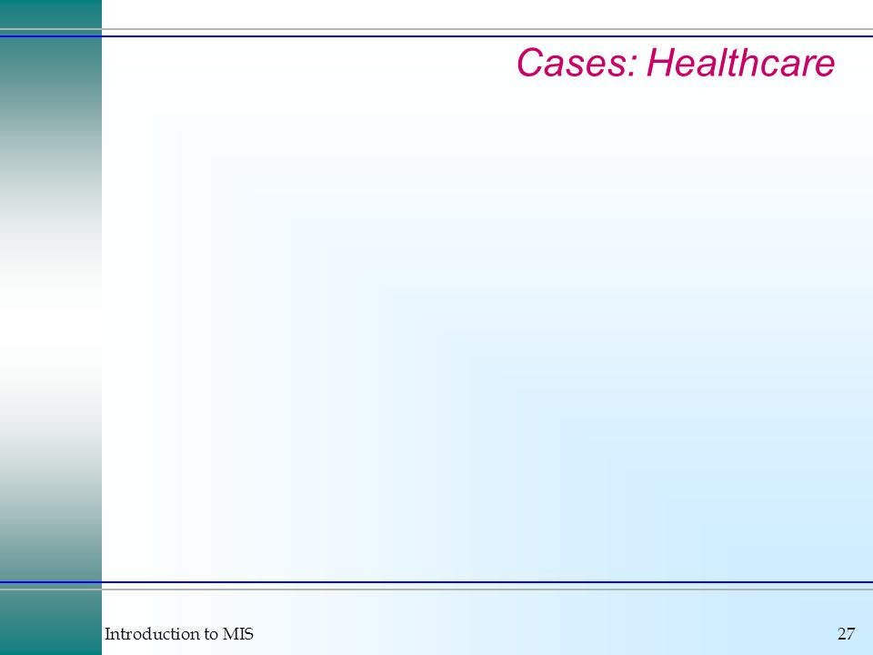 Cases: Healthcare