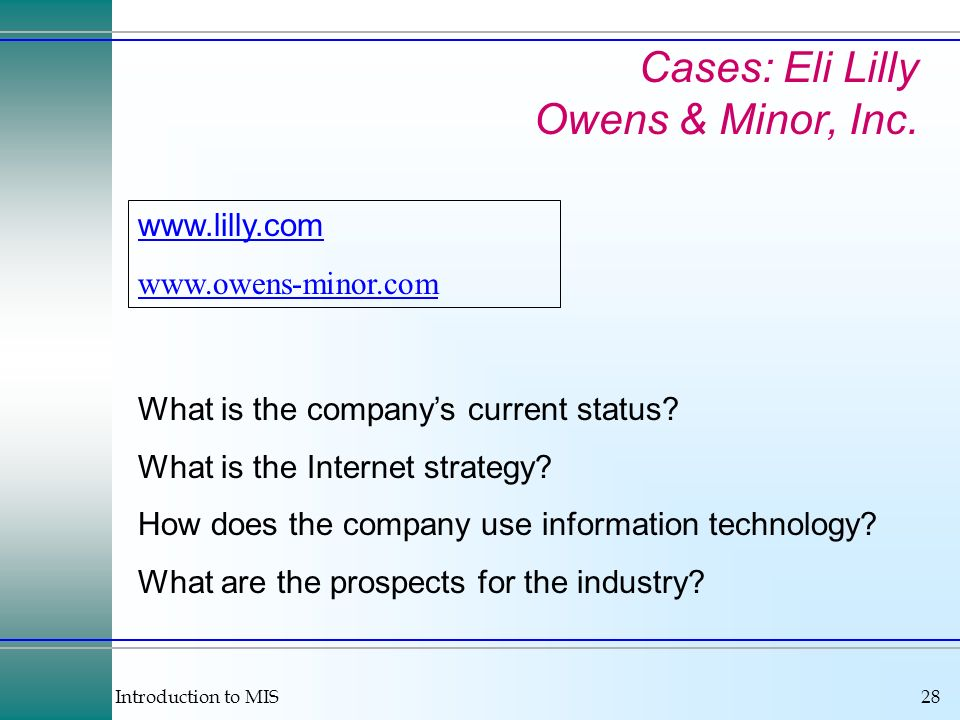 Cases: Eli Lilly Owens & Minor, Inc.