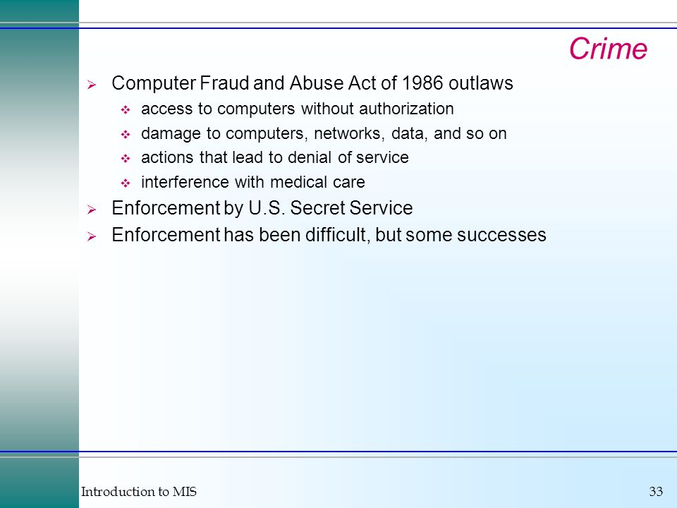 Crime Computer Fraud and Abuse Act of 1986 outlaws
