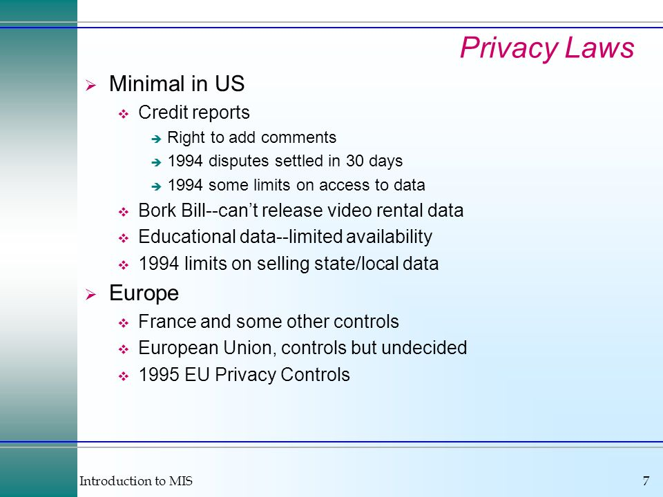 Privacy Laws Minimal in US Europe Credit reports