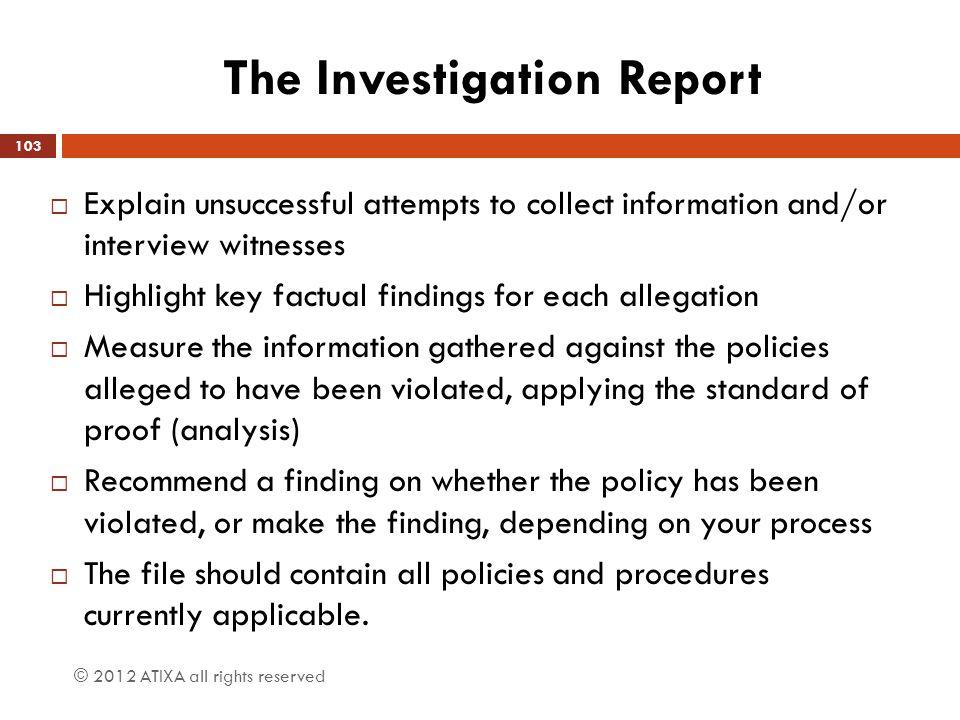 The Investigation Report