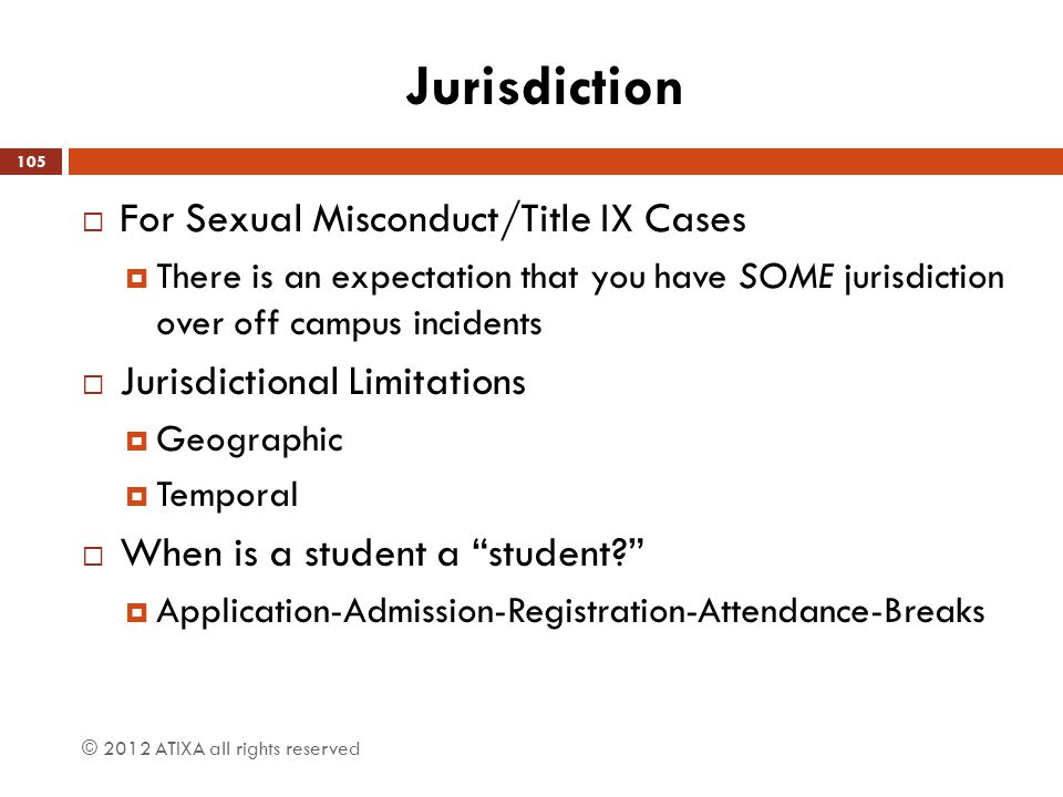 Jurisdiction For Sexual Misconduct/Title IX Cases