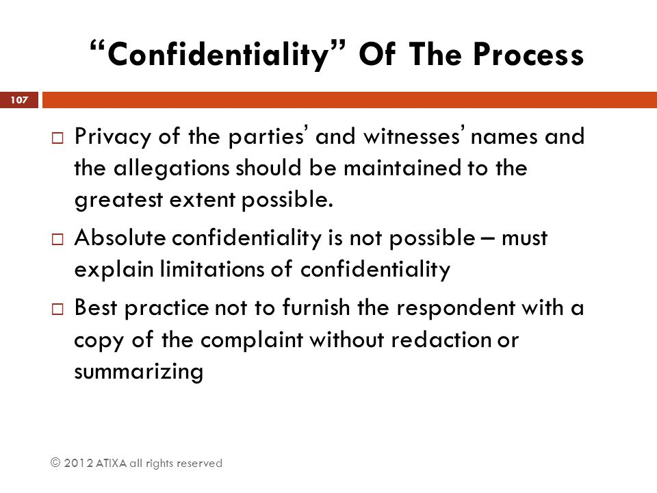 Confidentiality Of The Process