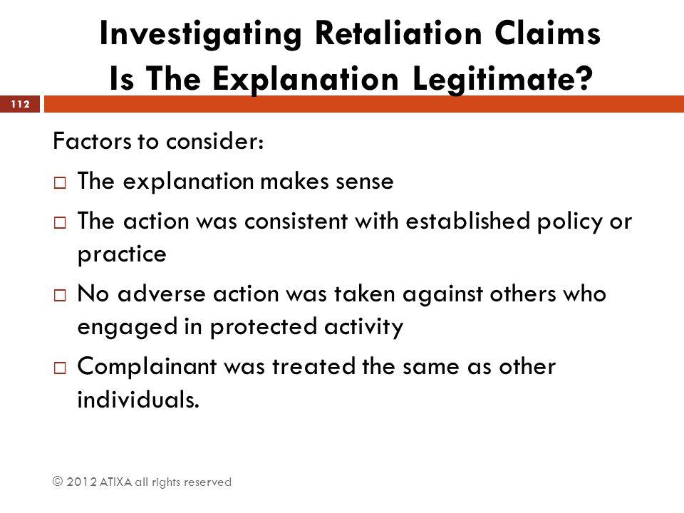 Investigating Retaliation Claims Is The Explanation Legitimate