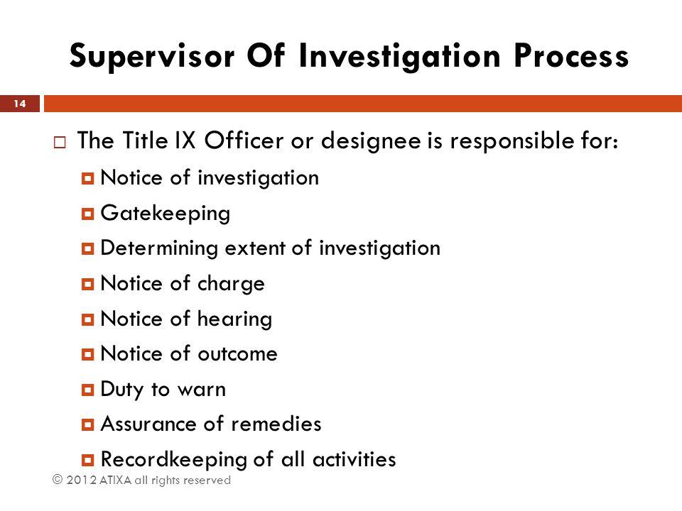 Supervisor Of Investigation Process
