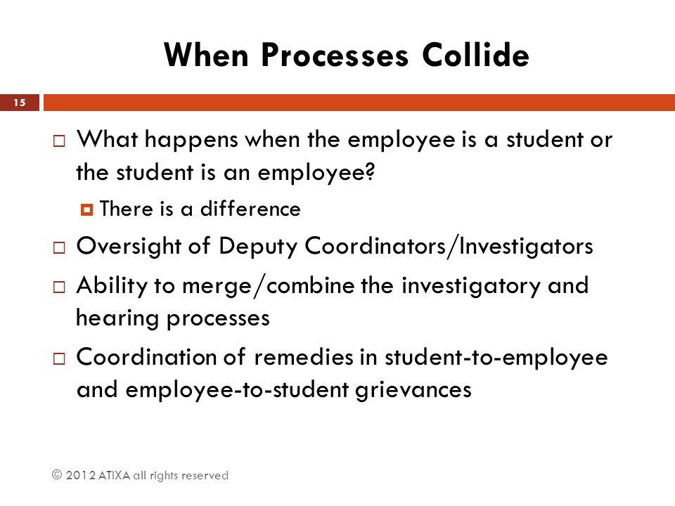 When Processes Collide