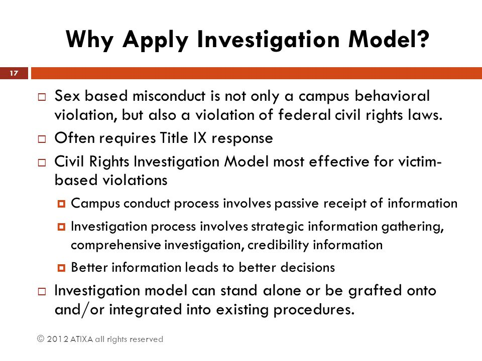 Why Apply Investigation Model
