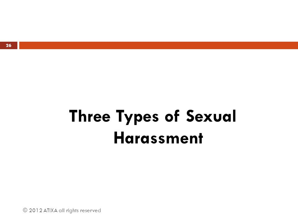 Three Types of Sexual Harassment
