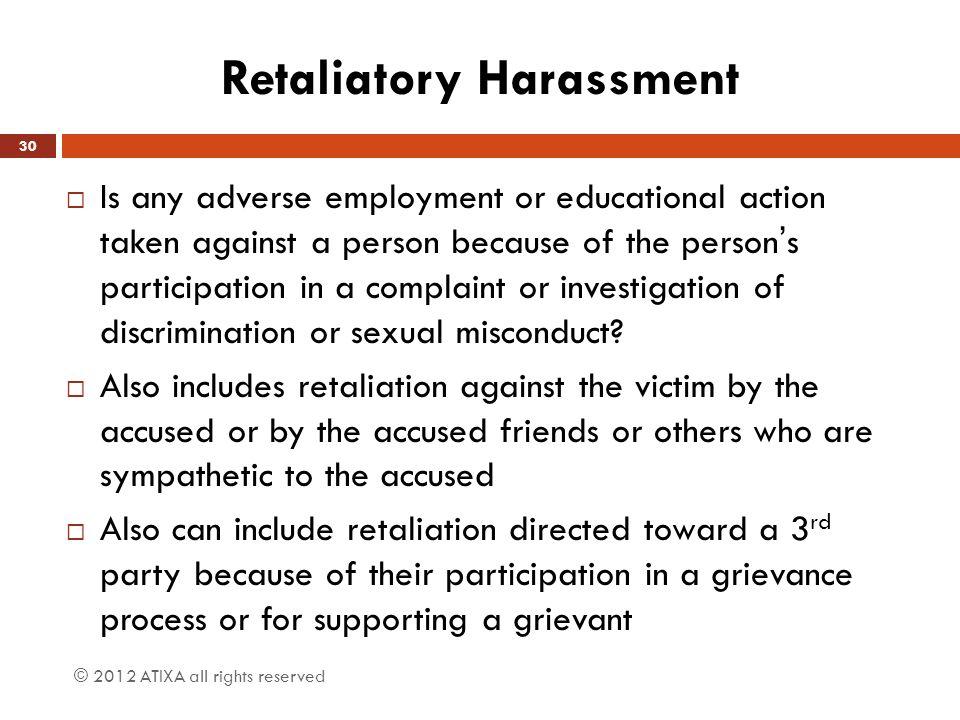 Retaliatory Harassment