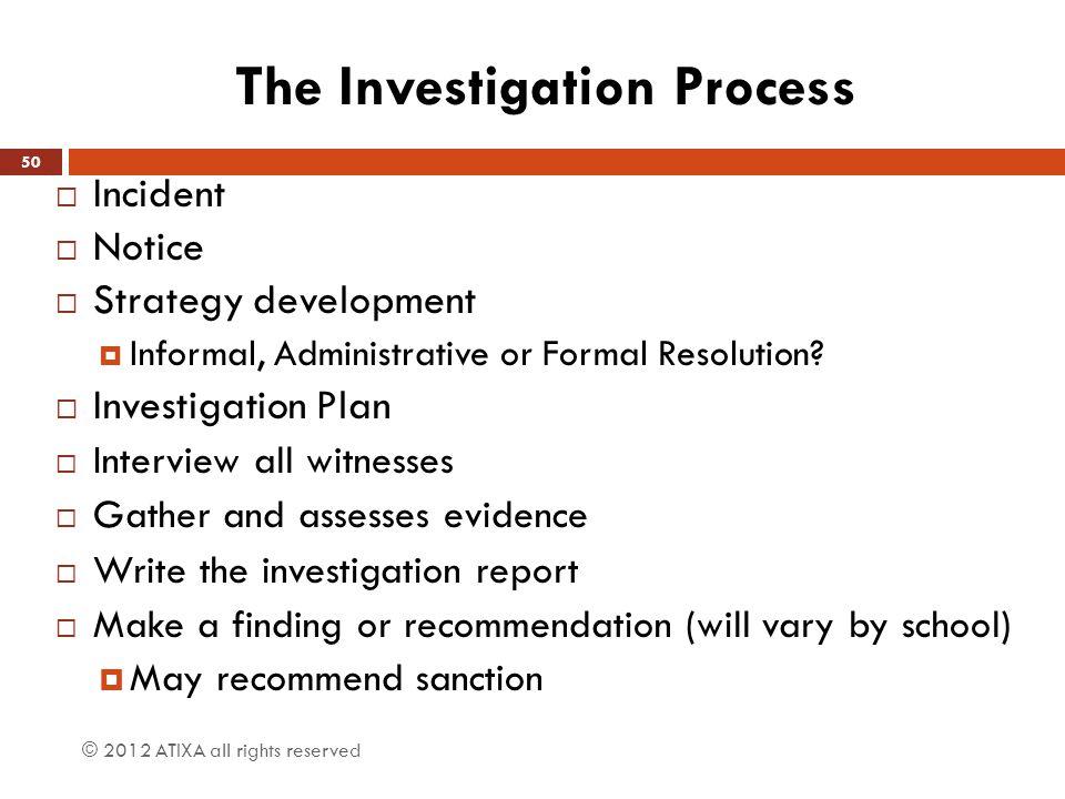 The Investigation Process