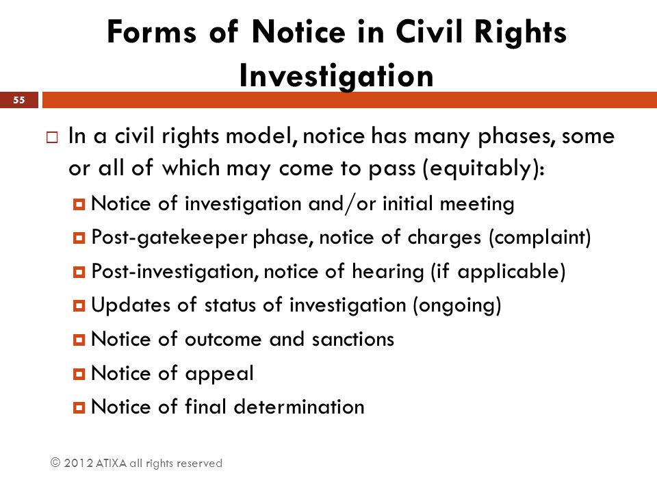 Forms of Notice in Civil Rights Investigation