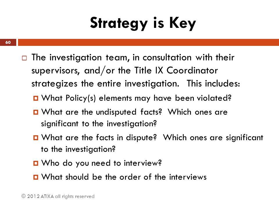 Strategy is Key