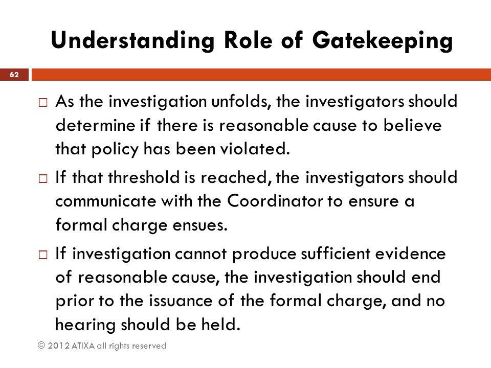 Understanding Role of Gatekeeping