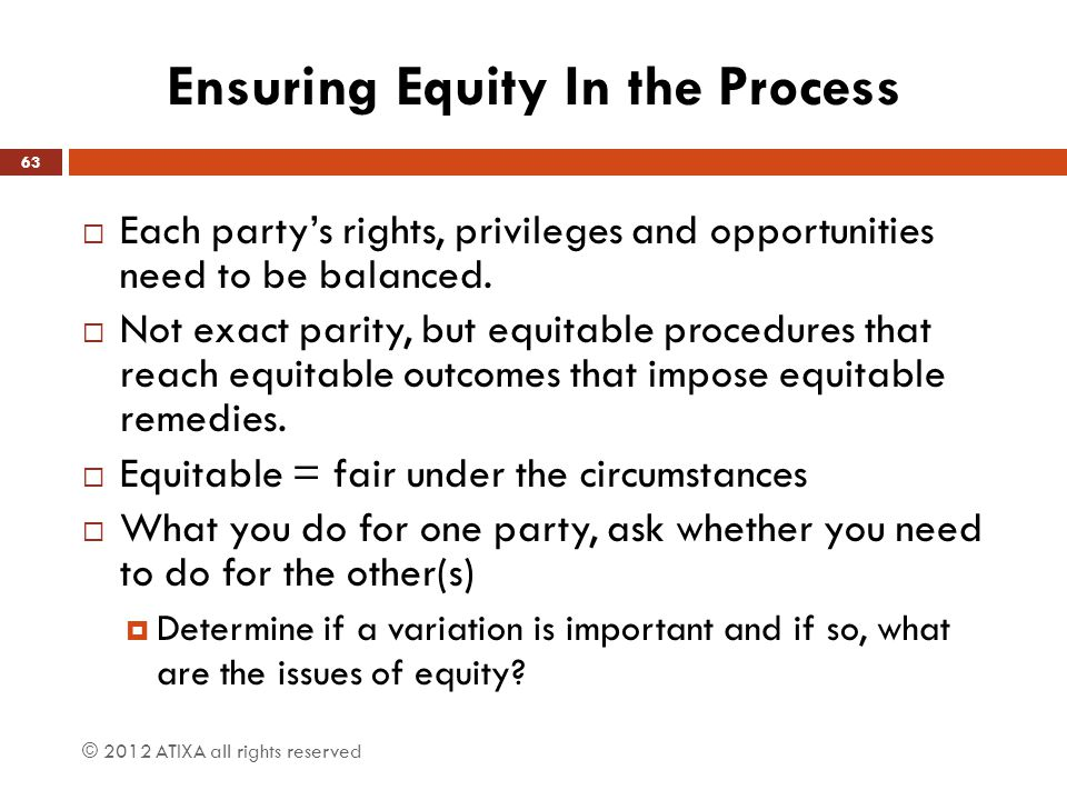 Ensuring Equity In the Process