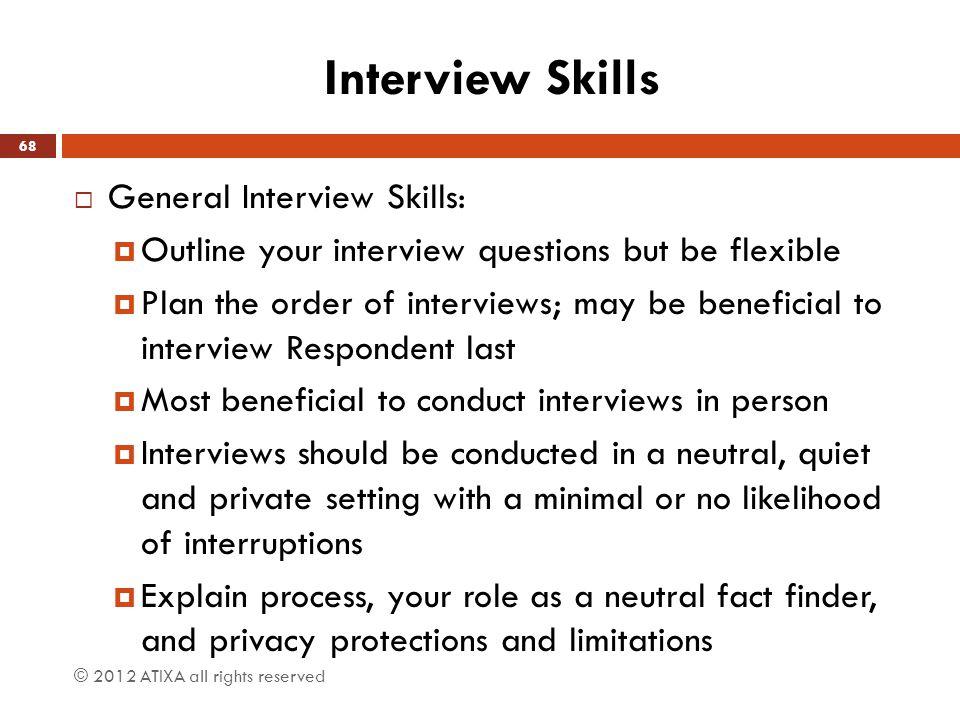 Interview Skills General Interview Skills: