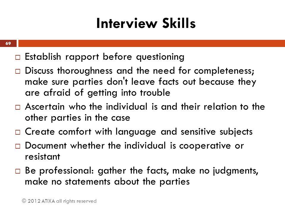 Interview Skills Establish rapport before questioning