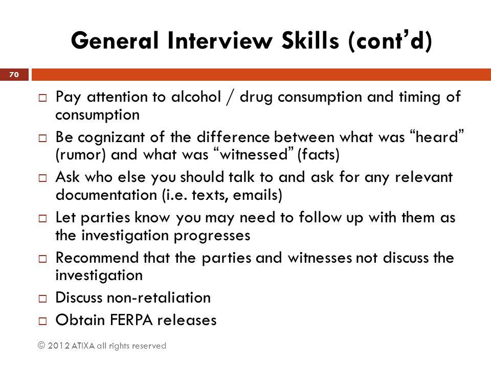 General Interview Skills (cont'd)