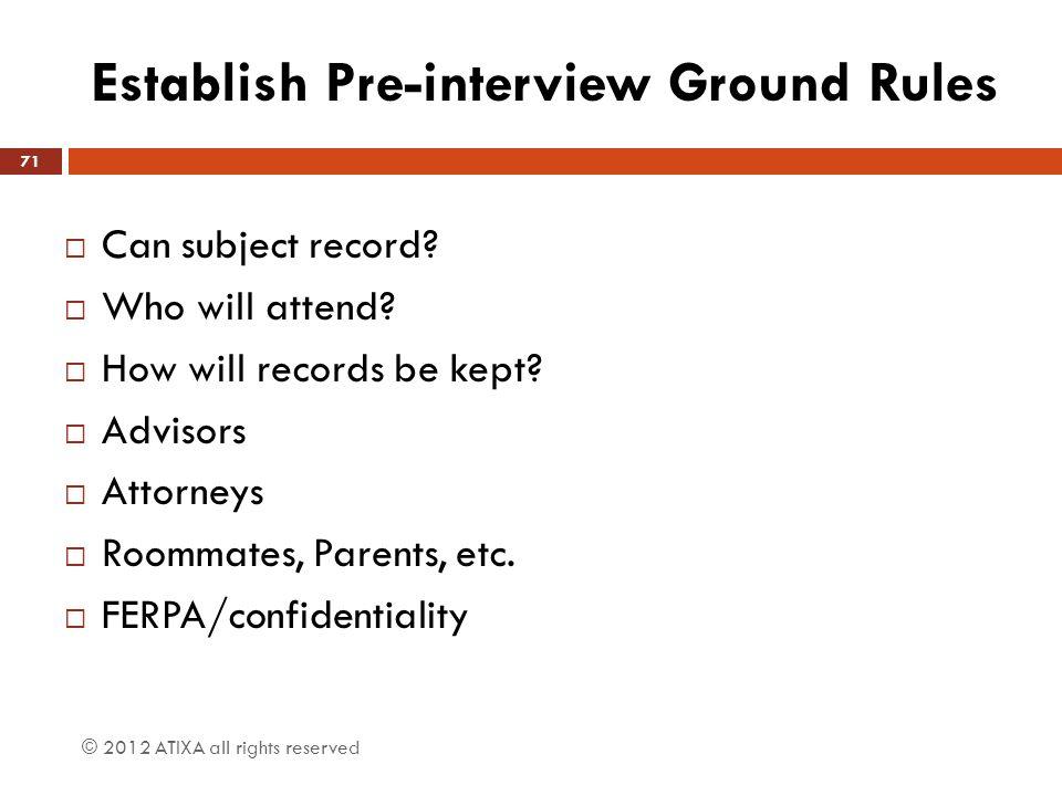 Establish Pre-interview Ground Rules