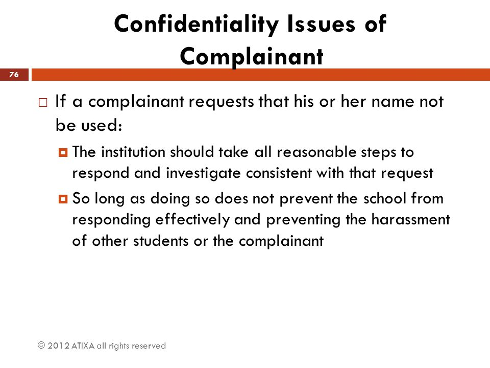Confidentiality Issues of Complainant