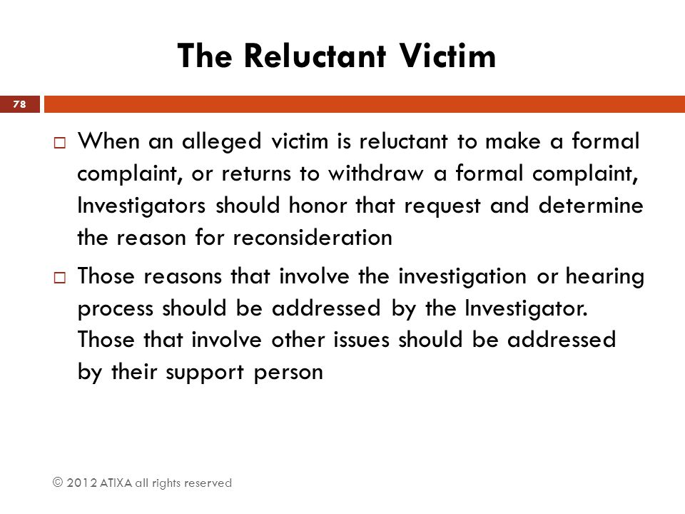 The Reluctant Victim