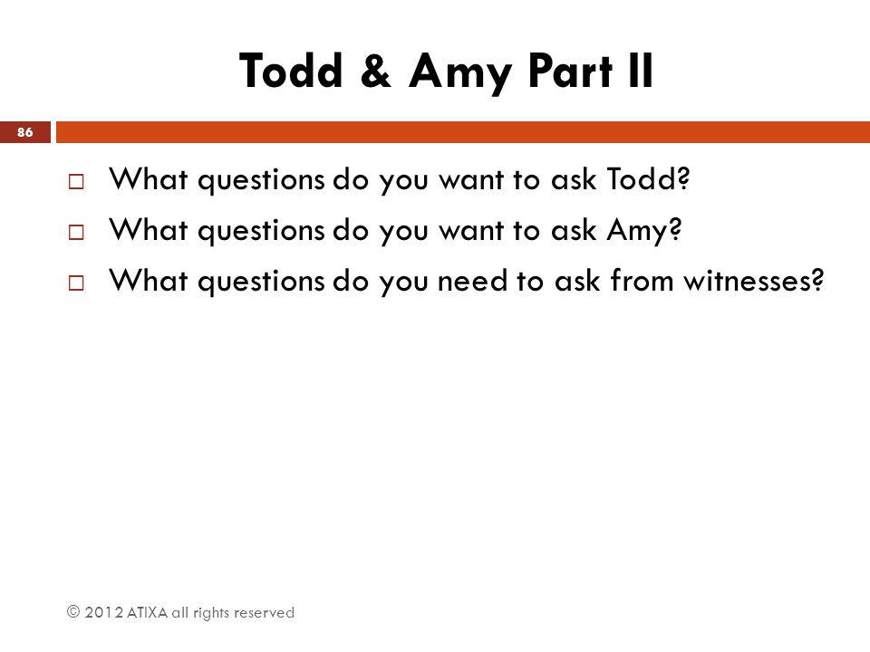 Todd & Amy Part II What questions do you want to ask Todd