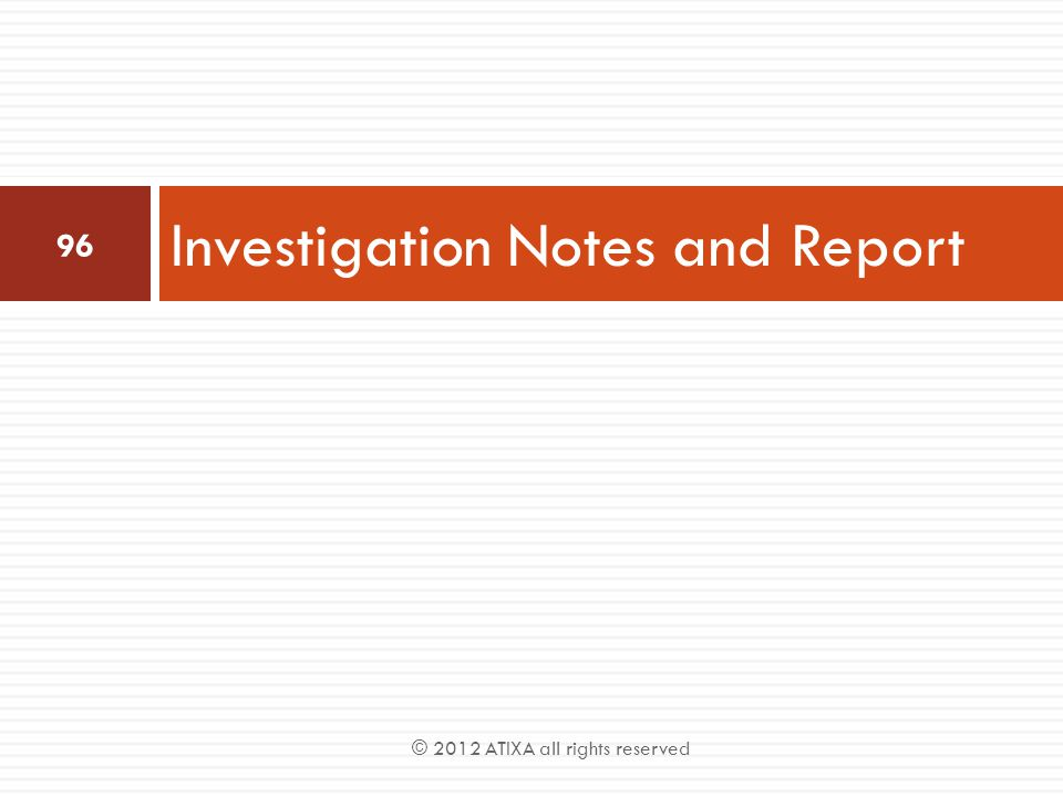 Investigation Notes and Report