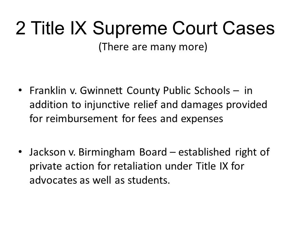 2 Title IX Supreme Court Cases