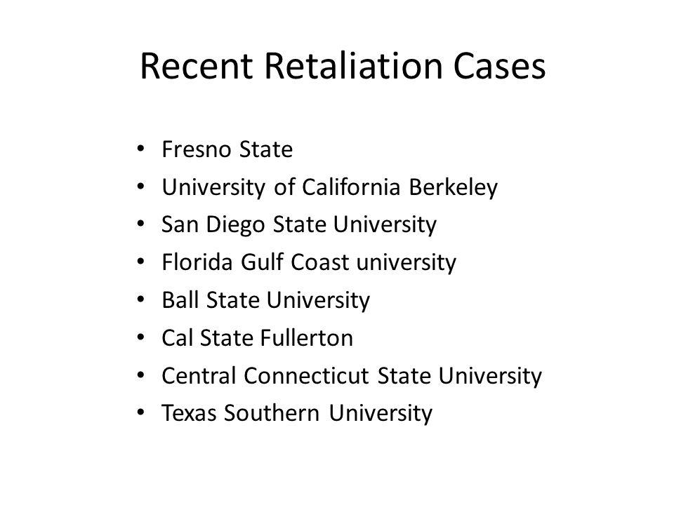Recent Retaliation Cases