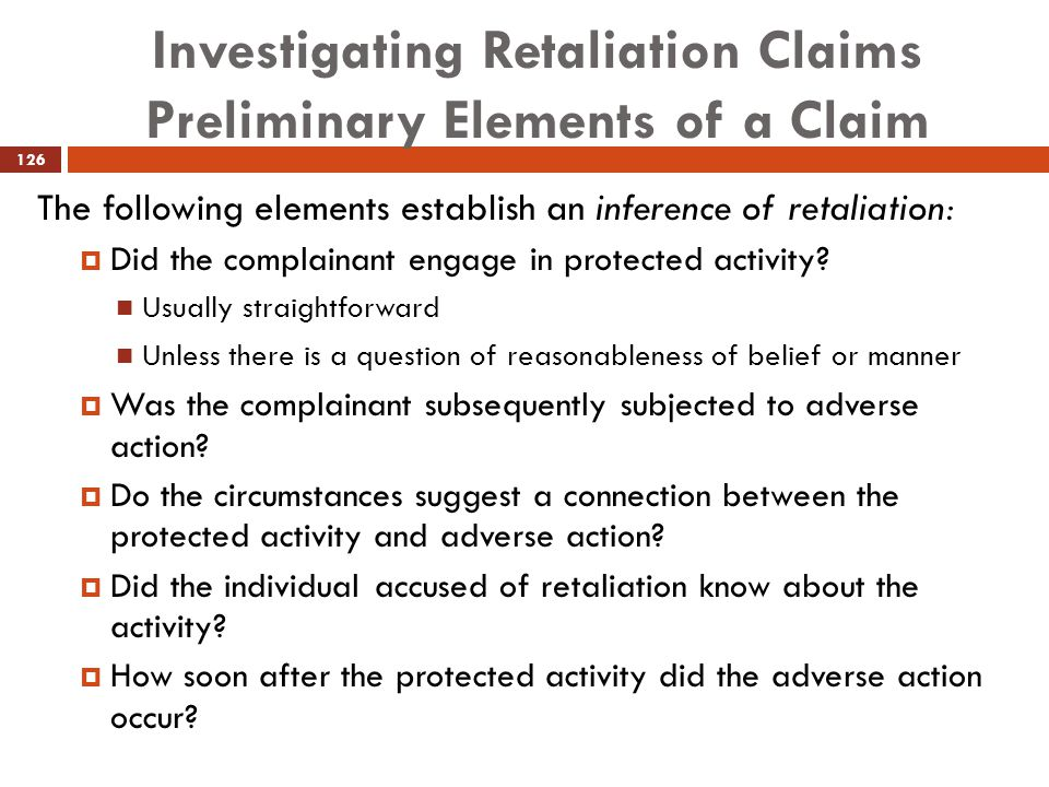 Investigating Retaliation Claims Preliminary Elements of a Claim