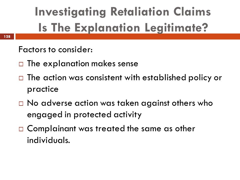 Investigating Retaliation Claims Is The Explanation Legitimate